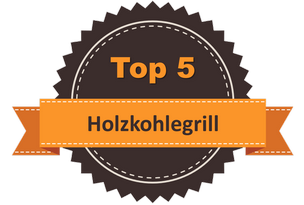 Top 5 Holzkohlegrill