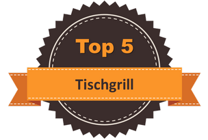 Top 5 Tischgrill